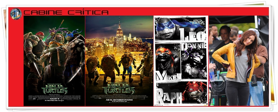 Cabine Crítica – As Tartarugas Ninja : Teenage Mutant Ninja Turtles (2014)