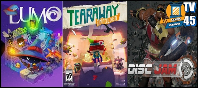 Cabine Gamer TV 45 – Lumo,Tearaway e Disc Jam! – Games da Psn Março 2017!