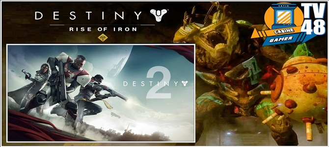 Cabine Gamer TV 48- Destiny – O olho do Maldito e Expectativas para Destiny 2!